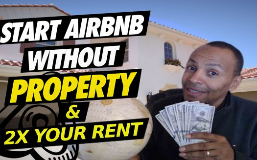 how to start AirBnB Business without owning property- airbnb success mindset